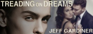 Treading on Dreams by Jeff Gardiner - FB banner